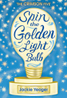 Cover Image of The Crimson Five- Spin the Golden Light Bulb